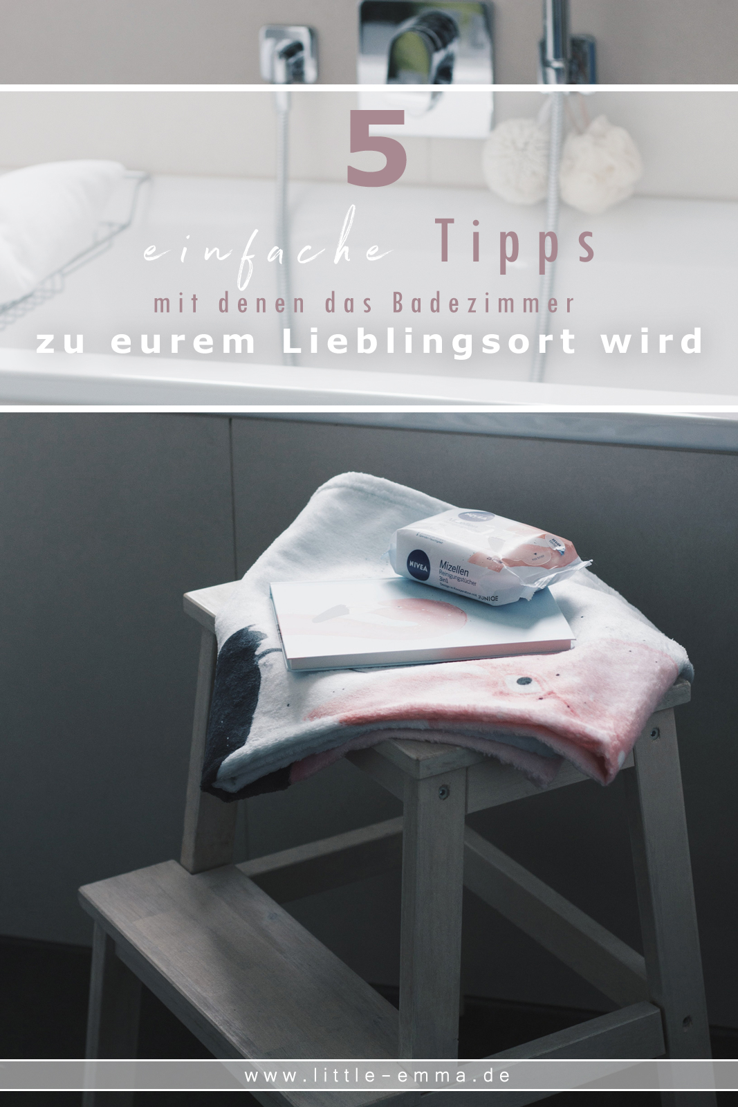 Badezimmer 5 Tipps Wohlfühloase Nivea Mizellen Reinigungstücher Juniqe Badetuch Duschvorhang Blog Deutschland Influencer Blogger Beauty